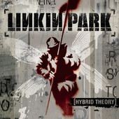 Linkin Park | Hybrid Theory